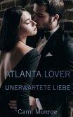 Atlanta Lover - Unerwartete Liebe