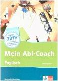 Mein Abi-Coach Englisch 2019. Leistungskurs. Ausgabe Nordrhein-Westfalen