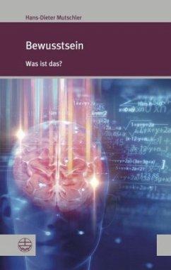 Bewusstsein - Mutschler, Hans-Dieter