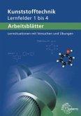Arbeitsblätter Kunststofftechnik Lernfelder 1-4