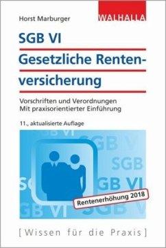 SGB VI - Gesetzliche Rentenversicherung - Marburger, Horst
