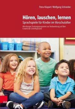 Hören, lauschen, lernen - Anleitung - Küspert, Petra; Schneider, Wolfgang