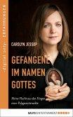 Gefangene im Namen Gottes (eBook, ePUB)