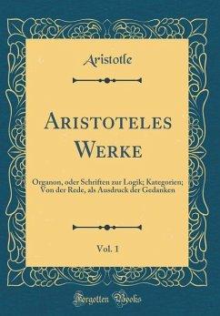 Aristoteles Werke, Vol. 1