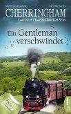 Ein Gentleman verschwindet / Cherringham Bd.30 (eBook, ePUB)