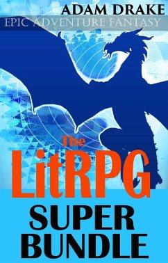 The LitRPG Super Bundle (eBook, ePUB)