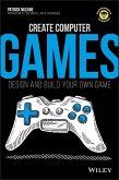 Create Computer Games (eBook, ePUB)