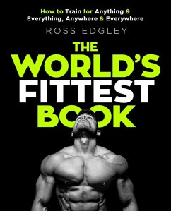 The World's Fittest Book (eBook, ePUB) - Edgley, Ross