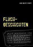Fluchgeschichten (eBook, ePUB)