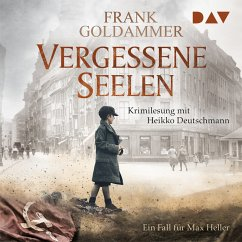 Vergessene Seelen / Max Heller Bd.3 (MP3-Download) - Goldammer, Frank