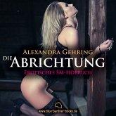 Die Abrichtung / Erotik SM-Audio Story / Erotisches SM-Hörbuch (MP3-Download)