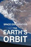 The Earth's Orbit (Space exploration, #1) (eBook, ePUB)