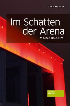 Im Schatten der Arena (eBook, ePUB) - Pfeiffer, Mara