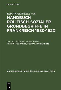 Féodalité, féodal. Parlements (eBook, PDF) - Heuvel, Gerd Van Den; Wagner, Michael