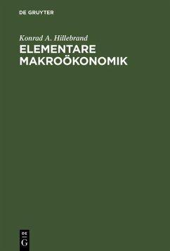 Elementare Makroökonomik (eBook, PDF) - Hillebrand, Konrad A.
