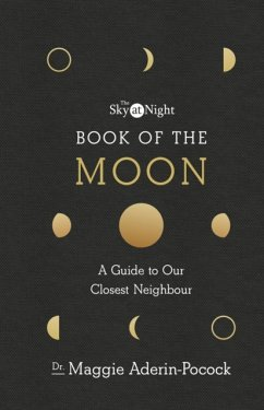 Sky at Night: Book of the Moon - A Guide to Our...