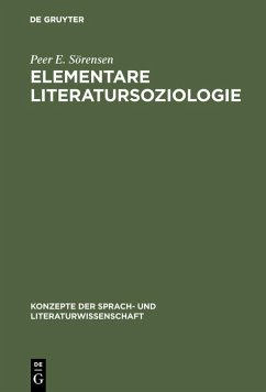 Elementare Literatursoziologie (eBook, PDF) - Sörensen, Peer E.