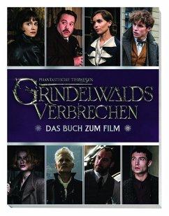 Phantastische Tierwesen: Grindelwalds Verbrechen: Das Buch zum Film - Stead, Emily