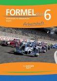 Formel PLUS. Arbeitsheft Klasse 6. Ausgabe Bayern Mittelschule ab 2017