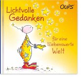 Oups Minibuch - Lichtvolle Gedanken für eine liebenswerte Welt