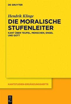 Die moralische Stufenleiter (eBook, ePUB) - Klinge, Hendrik