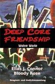 Deep Core Friendship