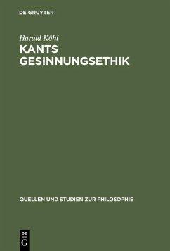 Kants Gesinnungsethik (eBook, PDF) - Köhl, Harald