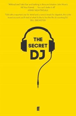 The Secret DJ (eBook, ePUB) - Dj, The Secret