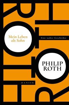 Mein Leben als Sohn - Roth, Philip