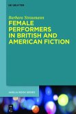 Female Performers in British and American Fiction (eBook, PDF)