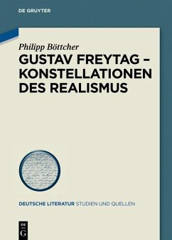 Gustav Freytag - Konstellationen des Realismus (eBook, PDF) - Böttcher, Philipp