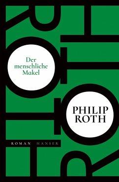 Der menschliche Makel - Roth, Philip