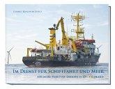 Im Dienst für Schifffahrt und Meer
