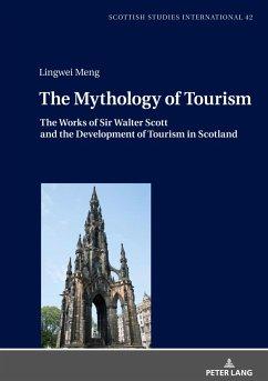 The Mythology of Tourism - Meng, Lingwei