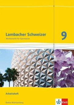 Lambacher Schweizer Mathematik 9. Ausgabe Baden-Württemberg. Arbeitsheft plus Lösungsheft Klasse 9