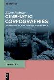 Cinematic Corpographies (eBook, ePUB)