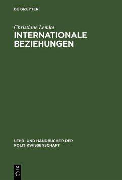Internationale Beziehungen (eBook, PDF) - Lemke, Christiane