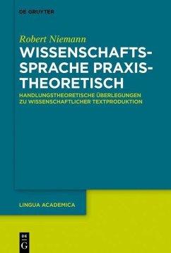 Wissenschaftssprache praxistheoretisch (eBook, PDF) - Niemann, Robert