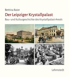 Der Leipziger Krystallpalast - Baier, Bettina