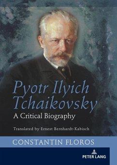 Pyotr Ilyich Tchaikovsky - Floros, Constantin