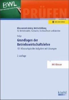 Grundlagen der Betriebswirtschaftslehre - Dolge, Frank