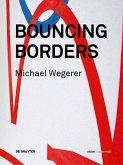 Michael Wegerer. Bouncing Borders (eBook, PDF)
