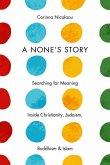 A None's Story (eBook, PDF)