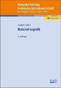 Kompakt-Training Material-Logistik - Oeldorf, Gerhard;Olfert, Klaus