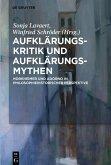 Aufklärungs-Kritik und Aufklärungs-Mythen (eBook, ePUB)