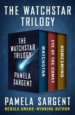 The Watchstar Trilogy (eBook, ePUB)