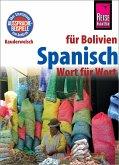 Spanisch für Bolivien - Wort für Wort