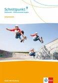 Schnittpunkt Mathematik Arbeitsheft mit Lösungsheft Klasse 9. Differenzierende Ausgabe Baden-Württemberg