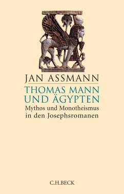 Thomas Mann und Ägypten - Assmann, Jan