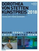 Dorothea von Stetten-Kunstpreis 2018. Junge Kunst aus Dänemark